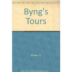 Byng's Tours: The Journals of the Hon. John Byng 1781 - 1792 (National Trust classics)
