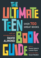 The Ultimate Teen Book Guide: Over 700 Great Books (Ultimate Book Guides)