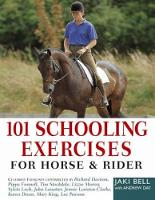 101 Schooling Exercises: For Horse and Rider