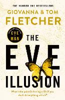 The Eve Illusion (Eve of Man Trilogy, 2)