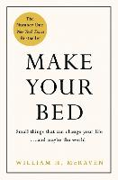 Make Your Bed: Feel grounded and think positive in 10 simple steps