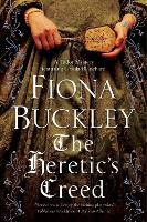 Heretic's Creed: An Elizabethan Mystery: 14 (An Ursula Blanchard mystery)