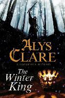 The Winter King: A Hawkenlye 13th Century British Mystery: 15 (A Hawkenlye Mystery)