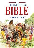 The Children's Bible in 365 Stories: A Story for Every Day of the Year