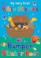 My Very First Bible Stories Bumper Sticker Book (My Very First Sticker Books)