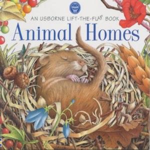 Animal Homes (Usborne Lift the Flap Learner S.)