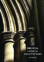 Medieval Church Architecture: 718 (Shire Library)