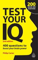 Test Your IQ: 400 Questions to Boost Your Brain Power