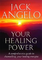 Your Healing Power: A comprehensive guide to channelling your healing energies (Tom Thorne Novels)