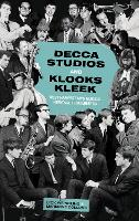 Decca Studios: West Hampstead's Musical Heritage Remembered