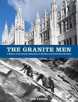 The Granite Men: A History of the Granite Industries of Aberdeen and North East Scotland
