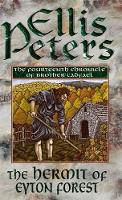 The Hermit Of Eyton Forest: 14 (Cadfael Chronicles)