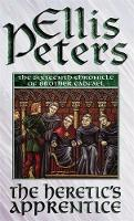The Heretic's Apprentice: 16 (Cadfael Chronicles)