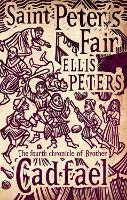 Saint Peter's Fair: 4 (Cadfael Chronicles)