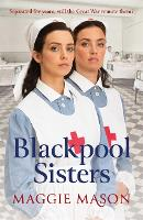 Blackpool Sisters: A heart-warming and heartbreaking wartime family saga, from the much-loved author (Sandgronians Trilogy)