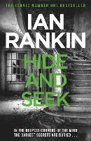 Hide And Seek (A Rebus Novel)