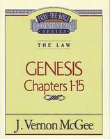 Genesis I (Thru the Bible Commentary)