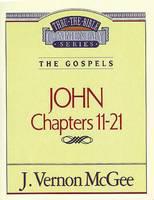 John II (Thru the Bible Commentary)