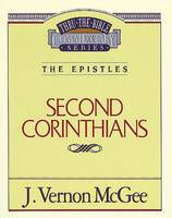 2 Corinthians (Thru the Bible Commentary)