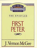 1 Peter (Thru the Bible Commentary)