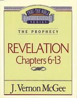 Revelation II (Thru the Bible Commentary)