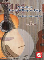 101 Three-Chord Country & Bluegrass Songs for Guitar, Banjo and Uke
