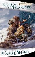 The Crystal Shard: Bk. 4 (The Legend of Drizzt): Crystal Shard - The Icewind Dale 1