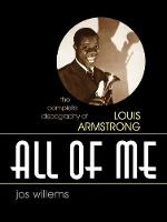 All of Me: The Complete Discography of Louis Armstrong (Studies in Jazz): 51