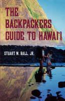 Backpackers' Guide to Hawaii (Kolowalu Books) (Kolowalu Books (Paperback))