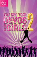 The One Year Devos for Girls, Volume 2 (One Year Book of Devotions for Girls): 02