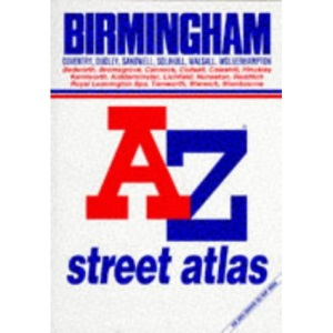 A. to Z. Atlas of Birmingham and West Midlands (A-Z Street Maps & Atlases S.)