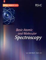 Basic Atomic and Molecular Spectroscopy (Tutorial Chemistry Texts): Volume 11