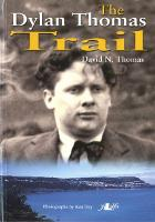 Dylan Thomas Trail, The