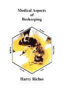 The Medical Aspects of Beekeeping