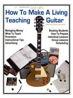 How To Make a Living Teaching Guitar (and Other Musical Instruments)