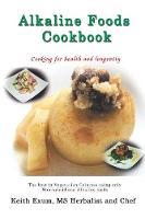 Alkaline Foods Cookbook