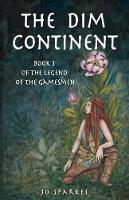 The Dim Continent (3) (Legend of the Gamesmen)
