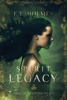 Spirit Legacy: Book 1 of the Gateway Trilogy