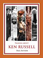 Talking about Ken Russell (Expanded Edition) (Standard Edition)