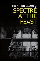 Spectre At The Feast: 3 (The East Berlin Series)