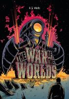 H. G. Wells: The War of the Worlds Illustrated