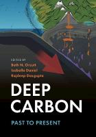 Deep Carbon: Past to Present