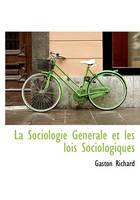 La Sociologie Générale et les lois Sociologiques