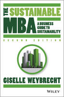 The Sustainable MBA: A Business Guide to Sustainability, 2nd edition