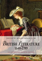 British Literature 1640-1789: An Anthology, 4th Edition (Blackwell Anthologies)