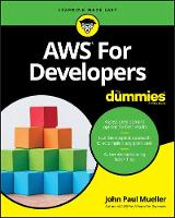 AWS for Developers For Dummies (For Dummies (Computers))