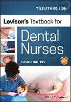 Levison's Textbook for Dental Nurses, 12th Edition