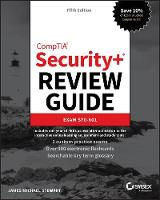 CompTIA Security+ Review Guide: Exam SY0-601, 5th Edition