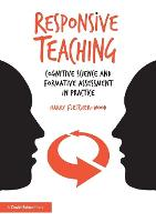 Responsive Teaching: Cognitive Science and Formative Assessment in Practice