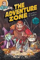 Adventure Zone: Here There Be Gerblins, The: 1